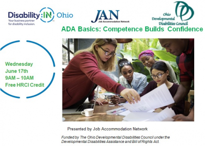 Webinar! – ADA Basics:Competence Builds Confidence; presented by Job Accommodation Network (Free HRCI Credit)